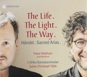 The life, the light, the way : Sacred arias