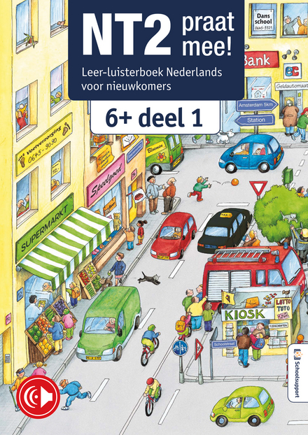 NT2 praat mee! : leer-luisterboek Nederlands voor nieuwkomers 11+. Deel 1