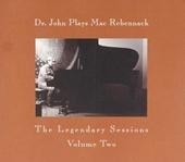 Dr. John plays Mac Rebennack : The legendary sessions. vol.2