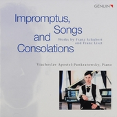 Impromptus, songs and consolations : Works by Franz Schubert and Franz Liszt