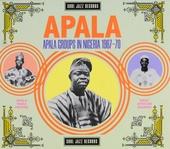 Apala : Apala groups in Nigeria 1967-70