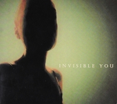 Invisible you