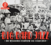 Big band jazz : the absolute essential 3cd collection