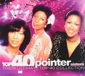 Top 40 Pointer Sisters : their ultimate top 40 collection