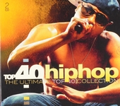 Top 40 hiphop : the ultimate top 40 collection