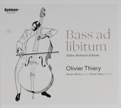 Bass ad libitum