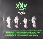 XXV Ans