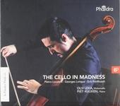 The cello in madness
