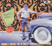 That'll flat...Git it! : rockabilly & rock 'n'roll from the vaults of Renown & Hornet records. Vol. 33