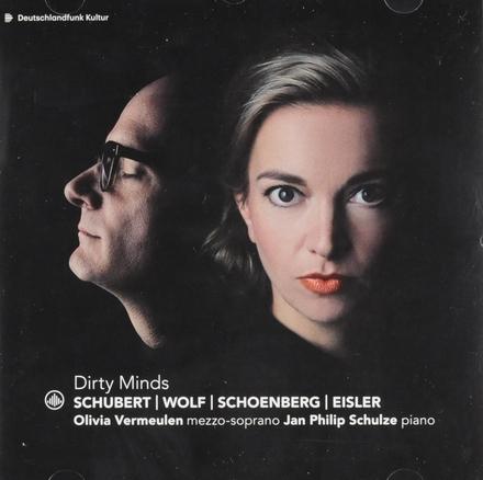Dirty minds : Schubert, Wolf, Schoenberg, Eisler