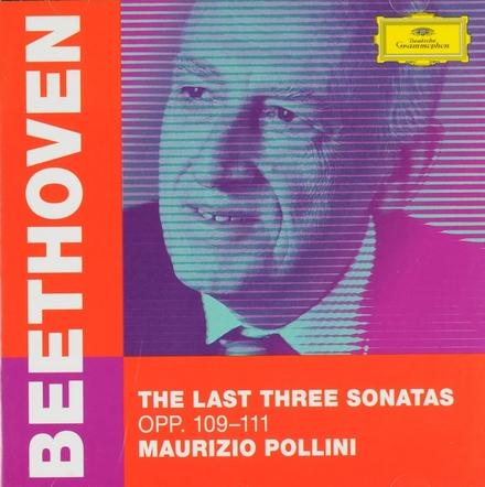 The last three sonatas opp. 109-111