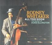 All too soon : The music of Duke Ellington