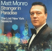 Stranger in paradise : The lost New York sessions