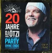 20 Jahre DJ Ötzi : Party ohne ende