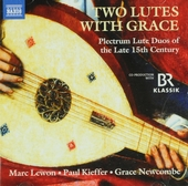 Two lutes with grace : plectrum lute duos of the late 15th century