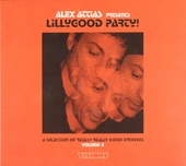 Alex Attias presents Lillygood party! : A selection of really really good grooves. vol.2