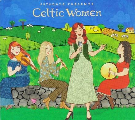 Putumayo presents : Celtic women