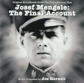Josef Mengele : the final account : original soundtrack from the documentary film