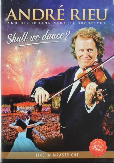 Shall we dance? : Live in Maastricht