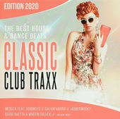 Classic club traxx : the best house and dance beats edition 2020
