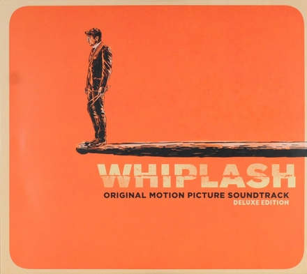 Whiplash : original motion picture soundtrack
