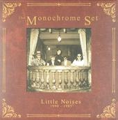 Little noises 1990-1995