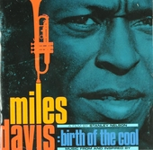 """Miles Davis : birth of the cool : music from and inspired by """"Birth of the cool"""" a film by Stanley Nelson"""