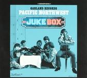 Garland Records : Pacific Northwest : Jukebox