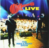 The Monkees live : The Mike and Mickey show