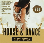 House and dance : Club tunes