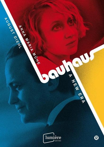 Bauhaus : a new era