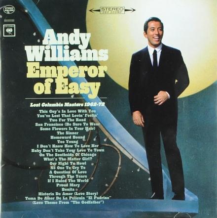 Emperor of easy : lost Columbia masters (1962-1972)