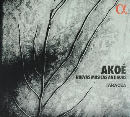 Akoé : nuevas músicas antiguas