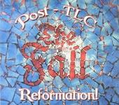 Reformation! Post TLC