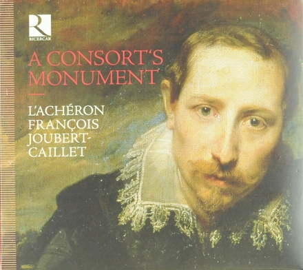 A consort's monument : fantaisies, ayres and dances