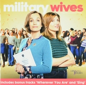 Military wives : Songs from and inspired by the film