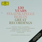 450 years Staatskapelle Berlin : Great recordings