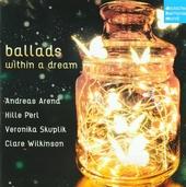 Ballads with a dream