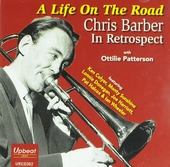 A life on the road : Chris Barber in retrospect