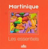 Martinique : Les essentiels