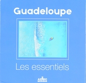 Guadeloupe : Les essentiels