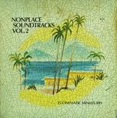 Nonplace soundtracks : 21 cinematic miniatures. vol.2