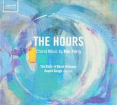 The hours : Choral music by Ben Parry
