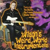 Wilson's weird world of instrumentals