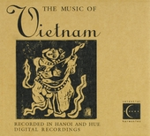 The music of Vietnam : recorded in Hanoi and Hue