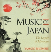 Music of Japan : the legacy of Myoonten