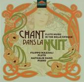 Chant dans la nuit : Flute music in the Belle Époche