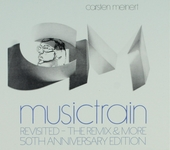 CM Musictrain : Revisited the remix & more 50th anniversary edition