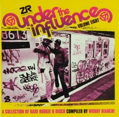 Under the influence : a collection of rare boogie & disco. Vol. 8