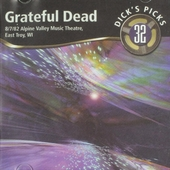 Dick's picks : 8-7-82 Alpine Valley Music Theatre East Troy WI. vol.32